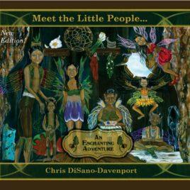 Meet the Little People…An Enchanting Adventure