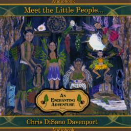 Meet the Little People…An Enchanting Adventure Digital Audiobook